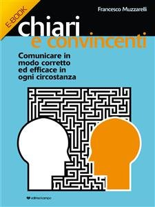 Chiari e Convincenti (eBook)