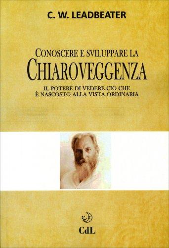 Conoscere e Sviluppare la Chiaroveggenza