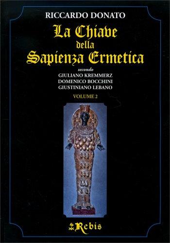La Chiave della Sapienza Ermetica Vol. 2