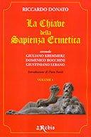 La Chiave della Sapienza Ermetica Vol. 1