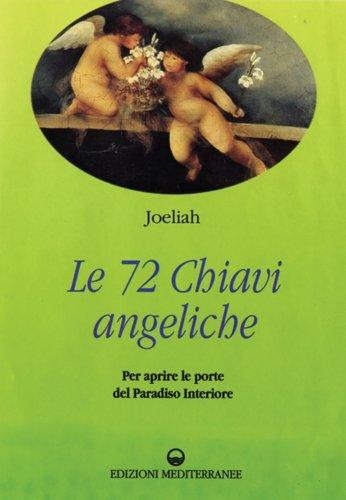 Le 72 Chiavi Angeliche