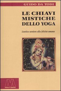 Le Chiavi Mistiche dello Yoga