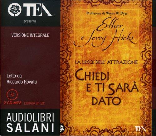 Chiedi e Ti Sarà Dato - Audiolibro - 2 CD Mp3
