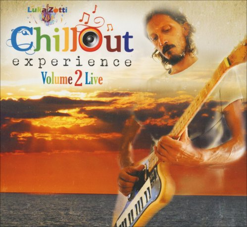 Chillout Experience Vol. 2 Live