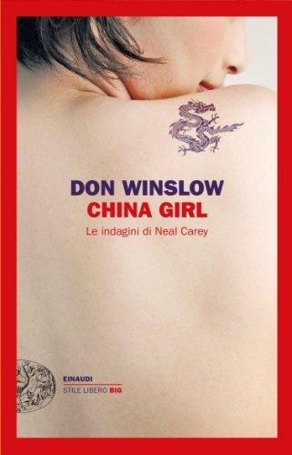 China Girl. Le Indagini di Neal Carey