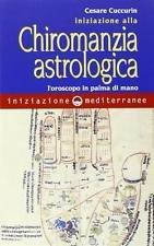 Iniziazione alla Chiromanzia Astrologica
