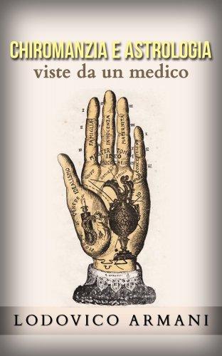 Chiromanzia e Astrologia Viste da un Medico (eBook)