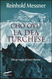 Cho Oyu: la Dea Turchese