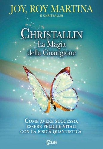 Christallin - La Magia della Guarigione