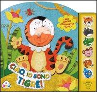Ciao, Io Sono Tigre!