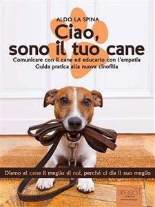 Ciao, Sono il Tuo Cane (eBook)