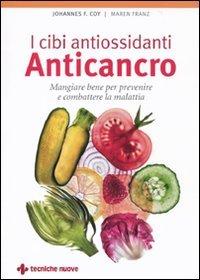 I Cibi Antiossidanti Anticancro
