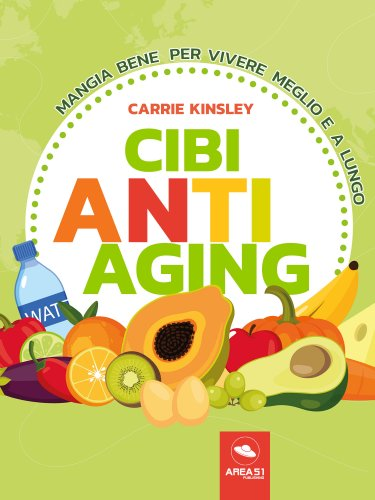 Cibi Anti-Aging (eBook)
