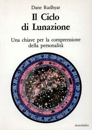 Il Ciclo Di Lunazione.
