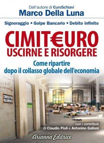 Cimit€uro - Uscirne e Risorgere (eBook)