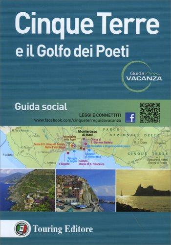 Cinque Terre e il Golfo dei Poeti