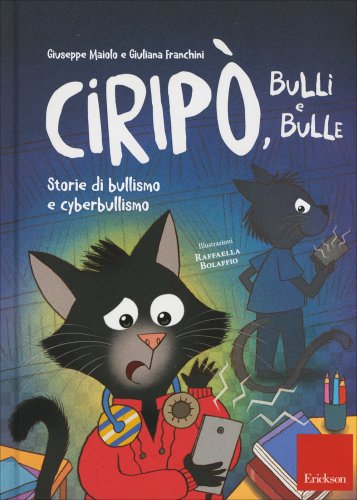Ciripo, Bulli e Bulle