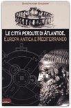 Le città perdute di Atlantide, Europa antica e Mediterraneo