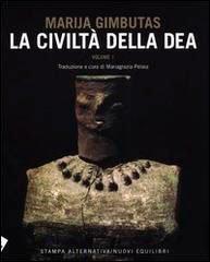 La Civiltà della Dea - Vol. 1