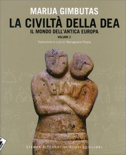La Civiltà della Dea - Vol. 2