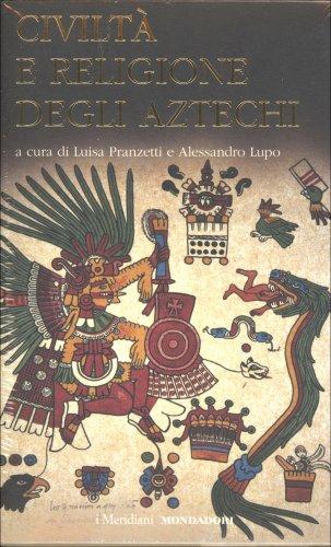 Civiltà e Religione degli Aztechi