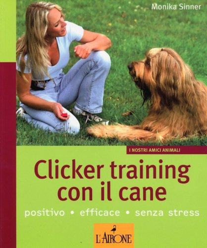 Clicker Training con il Cane