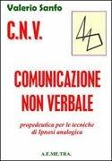 C.N.V. Comunicazione Non Verbale