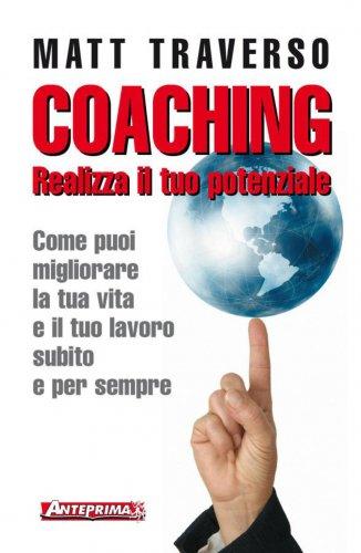 Coaching - Realizza il tuo Potenziale (eBook)