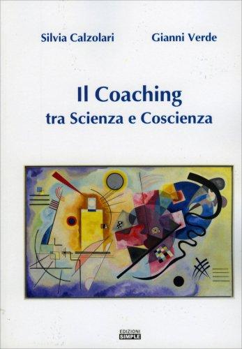 Il Coaching Tra Scienza e Coscienza
