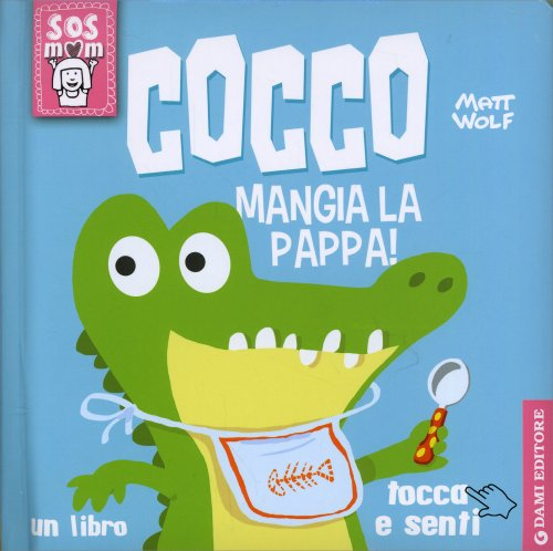 Cocco Mangia la Pappa!