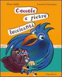 Coccole e Pietre Luccicanti