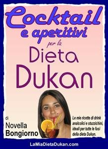 Cocktail e Aperitivi per la Dieta Dukan (eBook)