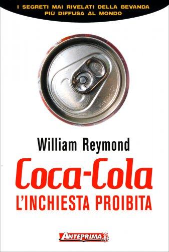 Coca Cola - L'Inchiesta Proibita