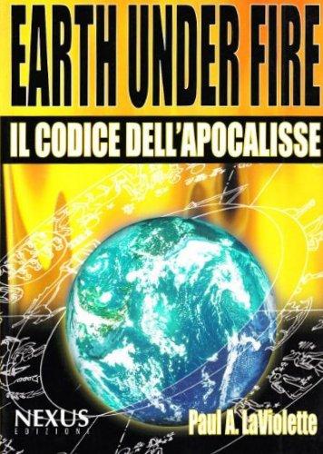 Earth Under Fire - Il Codice dell'Apocalisse