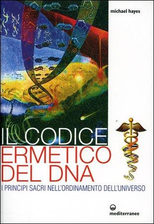 Il Codice Ermetico del Dna