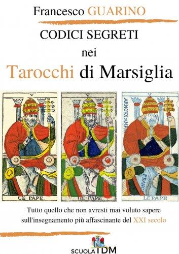 Codici Segreti Nei Tarocchi Di Marsiglia (eBook)
