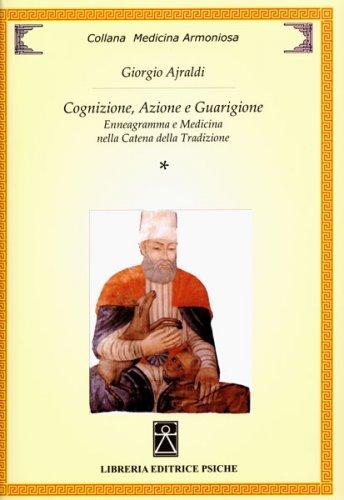 Cognizione, Azione e Guarigione