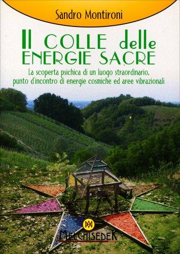 Il Colle delle Energie Sacre