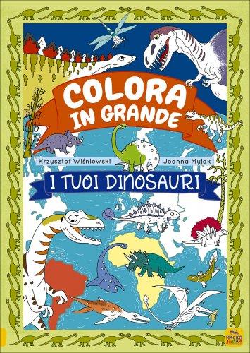 Colora in Grande i Tuoi Dinosauri