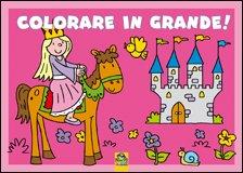 Colorare In Grande! Rosa