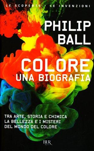 Colore - Una Biografia