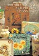 Colori e Fantasia, Arti Creative e Découpage