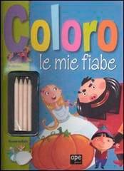Coloro le Mie Fiabe: Pollicino - Cenerentola