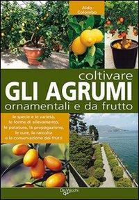 Coltivare Agrumi Ornamentali e da Frutto