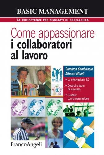 Come Appassionare i Collaboratori al Lavoro (eBook)