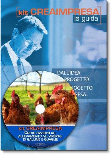 Come Avviare un Allevamento Biologico all'aperto di Galline e Quaglie - Libro + CD-rom