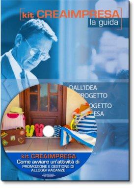 Come Avviare un'Attività di Promozione e Gestione di Alloggi Vacanze di Terzi e/o Propri - Libro + Cd-rom