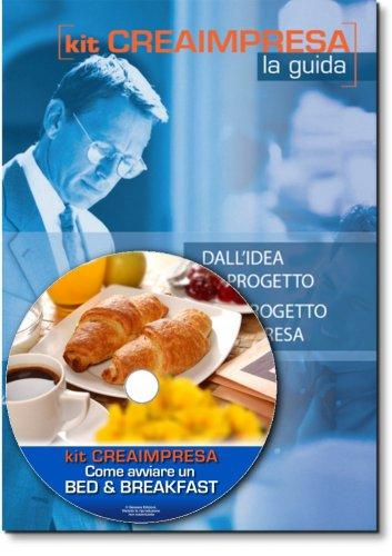 Come Avviare un Bed & Breakfast o Affittacamere - Guida + CD-Rom