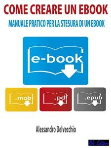 Come Creare un Ebook (eBook)