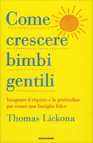 Come Crescere Bimbi Gentili